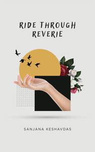 Ride Through Reverie