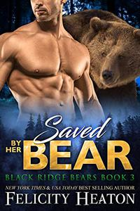 Saved by her Bear
