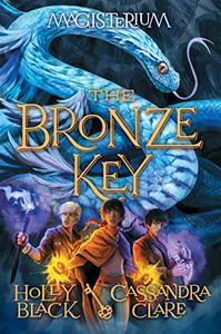 The Bronze Key (The Magisterium, Book 3)