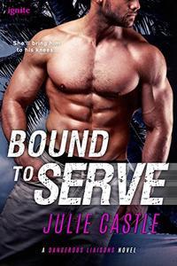 Bound to Serve
