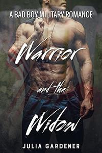 WARRIOR and the WIDOW