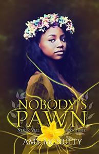 Nobody's Pawn