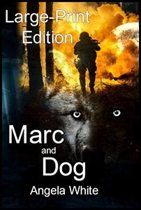 Marc and Dog Large-Print Edition