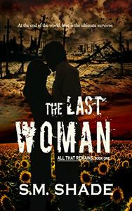 The Last Woman: MMF BISEXUAL ROMANCE