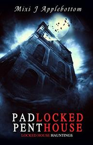 Padlocked Penthouse