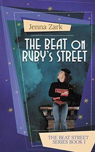 The Beat on Ruby's Street