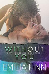Without You: Scotch and Sammy - Book 2