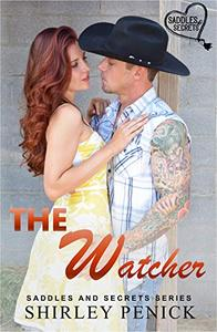 The Watcher: Saddles and Secrets Series