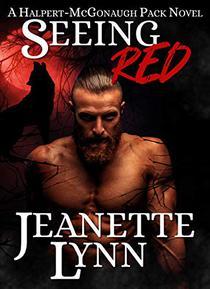Seeing Red: A Halpert-McGonaugh Pack Novel