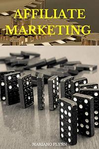 Affiliate Marketing: How to do amazon affiliate marketing (Money Online Book 1)