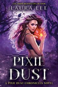 Pixie Dust: A Fae Urban Fantasy Romance