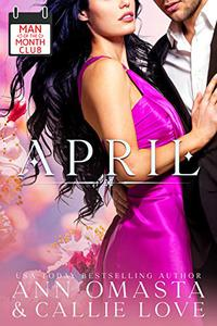 Man of the Month Club: April: A Hot Shot of Romance Quickie