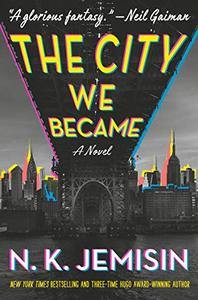 The City We Became: A Novel