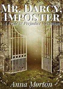 Mr. Darcy, Imposter: A Pride and Prejudice Variation