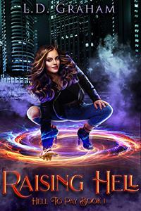 Raising Hell: Hell to Pay Book 1
