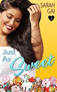 Just As Sweet: Sweet Curvy Romance