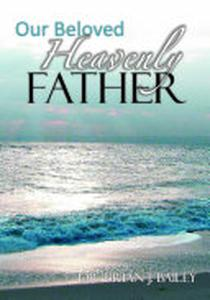 Our Beloved Heavenly Father