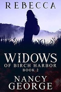 Rebecca Book 2: The Widows of Birch Harbor