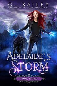Adelaide's Storm: An Paranormal Reverse Harem Novel