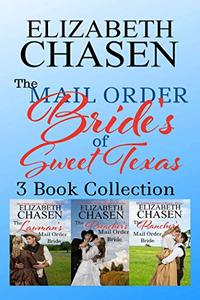 Mail-Order Brides Of Sweet, Texas Collection: Book 1-3
