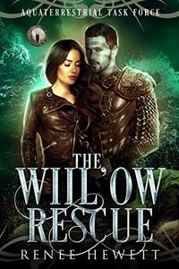 The Willow Rescue: Federal Paranormal Unit
