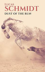 Dust of the Run