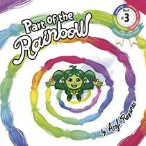 Part Of The Rainbow: (Children's books about Diversity/Equality/Discrimination/Acceptance/Prejudice Picture Books, Kids Books, Kindergarten Books, Ages 4 8)