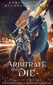 Arbitrate or Die