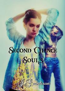 Second Chance Souls: Formally The Forgiving Souls Duology