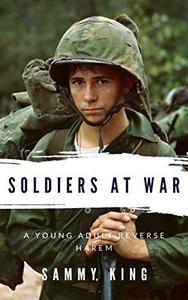 Soldiers at War: A YA Reverse Harem