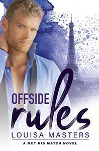 Offside Rules: A Met His Match Novel