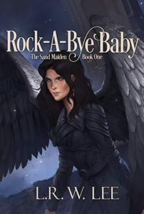 Rock-A-Bye Baby: New Adult Epic Fantasy Paranormal Romance with Young Adult Appeal