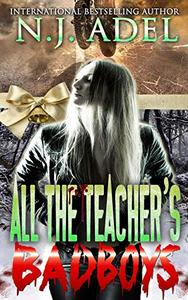 All the Teacher's Bad Boys: Brother's Best Friends Paranormal MC Romance