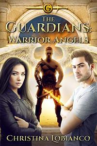 The Guardians: Warrior Angels