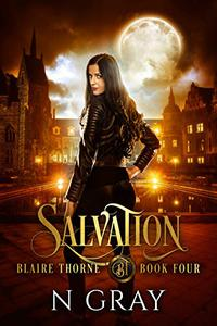 Salvation: A Dark Urban Fantasy