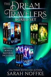 The Dream Travelers Ultimate Boxed Set : Includes 3 Complete Series (9 Books) PLUS Exclusive Bonus Material