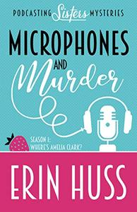 Microphones and Murder