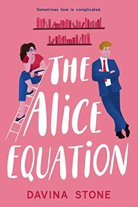 The Alice Equation: Sometimes love is complicated
