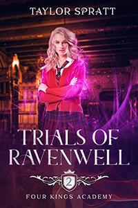 Trials of Ravenwell: A Paranormal Academy Romance