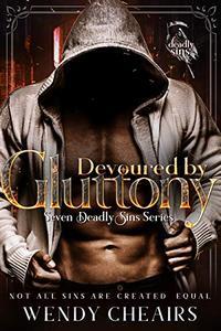 Devoured by Gluttony