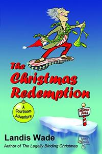 The Christmas Redemption: A Courtroom Adventure