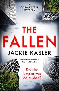 The Fallen: The first gripping mystery by the bestselling author of The Perfect Couple and Am I Guilty?