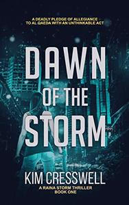 Dawn of the Storm