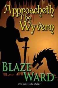 Approacheth The Wyvern