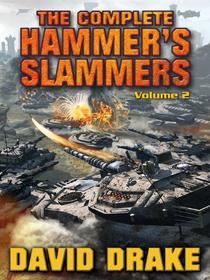 The Complete Hammer's Slammers: Volume 2