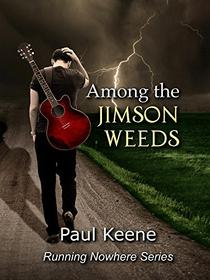 Among the Jimson Weeds