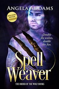 Spell Weaver plus Mayhem