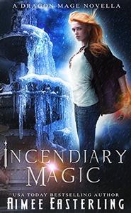Incendiary Magic