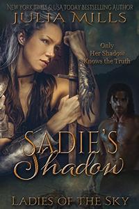 Sadie's Shadow