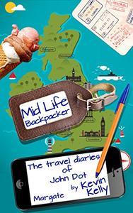 The travel diaries of John Dot: Margate